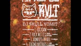 DJ Skull Vomit,Akira & Lofty305-Fuck Wit It