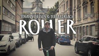 Johann Theisen & Julia Gerlach – ROLLER