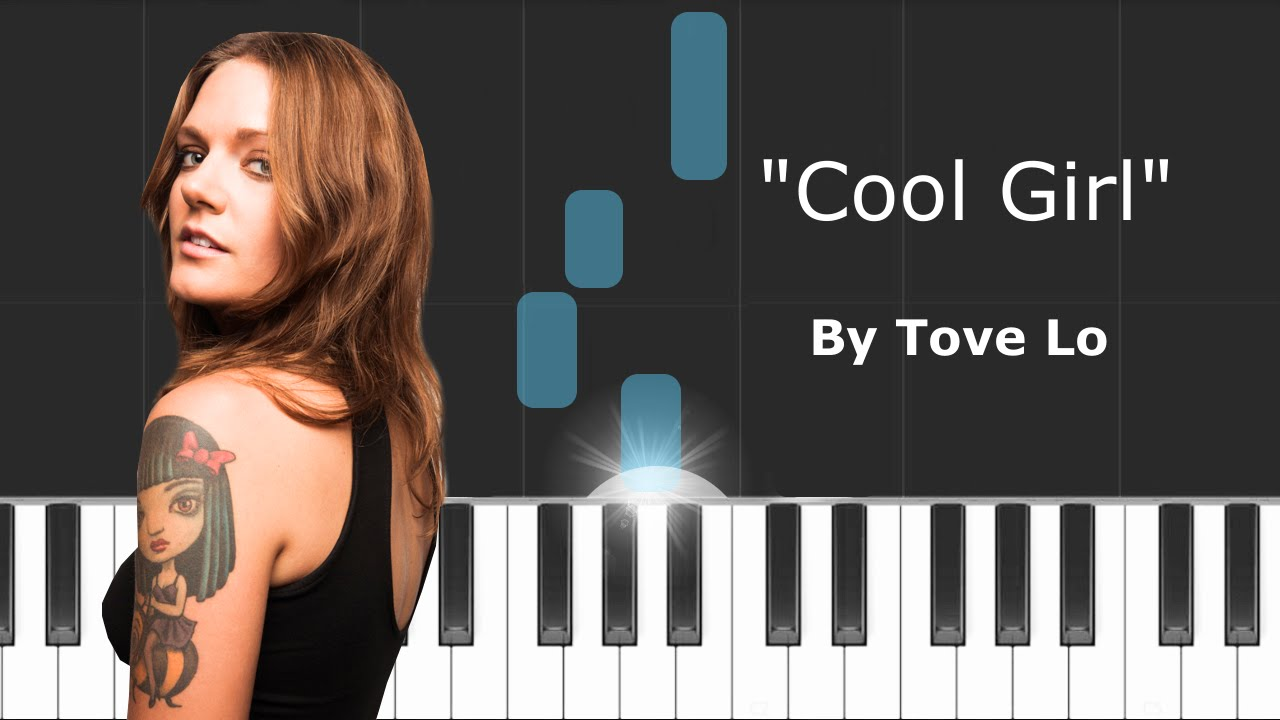 "Tove Lo - ""Cool Girl"" Piano Tutorial - Chords - How To ..."