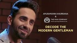 Gentleman kise kehte hai? Ayushmann Khurrana for The Man Company