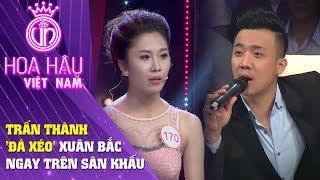 Hoa hậu Việt Nam | Trấn Thành 'đá xéo' Xuân Bắc trên sân khấu Người đẹp nhân ái