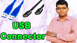 USB Cable & USB Connector & Types explained In Hindi