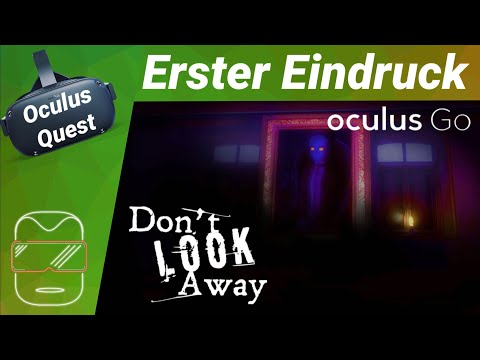 Oculus Quest - Don't look away: VR Horror [deutsch] Erster Eindruck Review Trailer Virtual Reality