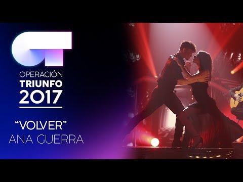 VOLVER - Ana Guerra   OT 2017   OT Final thumbnail