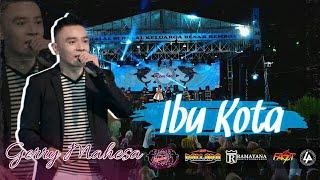 Gerry Mahesa - IBUKOTA - New Pallapa - Syahdu Poll Lur - Cover