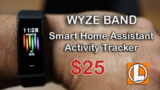 Wyze Band Review - Smart Home Assistant & Activity Tracker..Only $25 dollars!