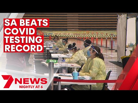 South Australia beats COVID daily testing record   7NEWS
