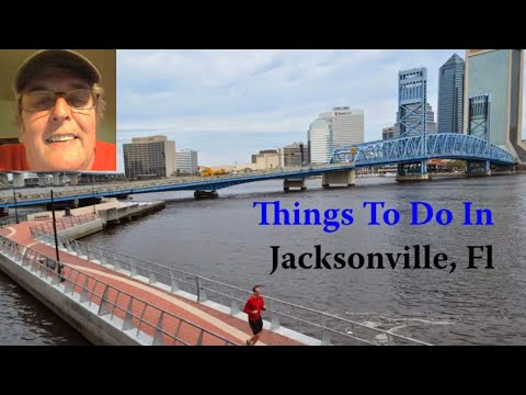 Things To Do In Jacksonville Fl
