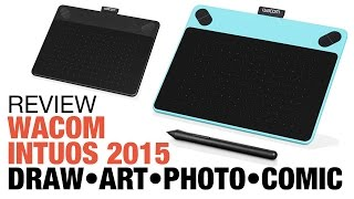 Review: Wacom Intuos 2015 tablet: Draw Art Photo Comic