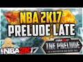 NBA 2K17 - How To Get THE PRELUDE Late / Play NBA 2K17 Early! (NBA 2K17 : Download The Prelude Late)