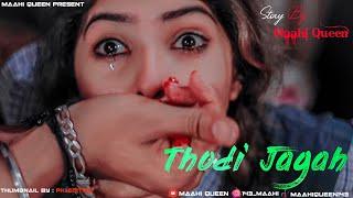 thodi-jagah-de-de-mujhe-arijit-singh-marjaavaan-gangster-love-story-maahi-queen