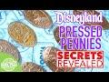 Disneyland Pressed Pennies Secrets Revealed