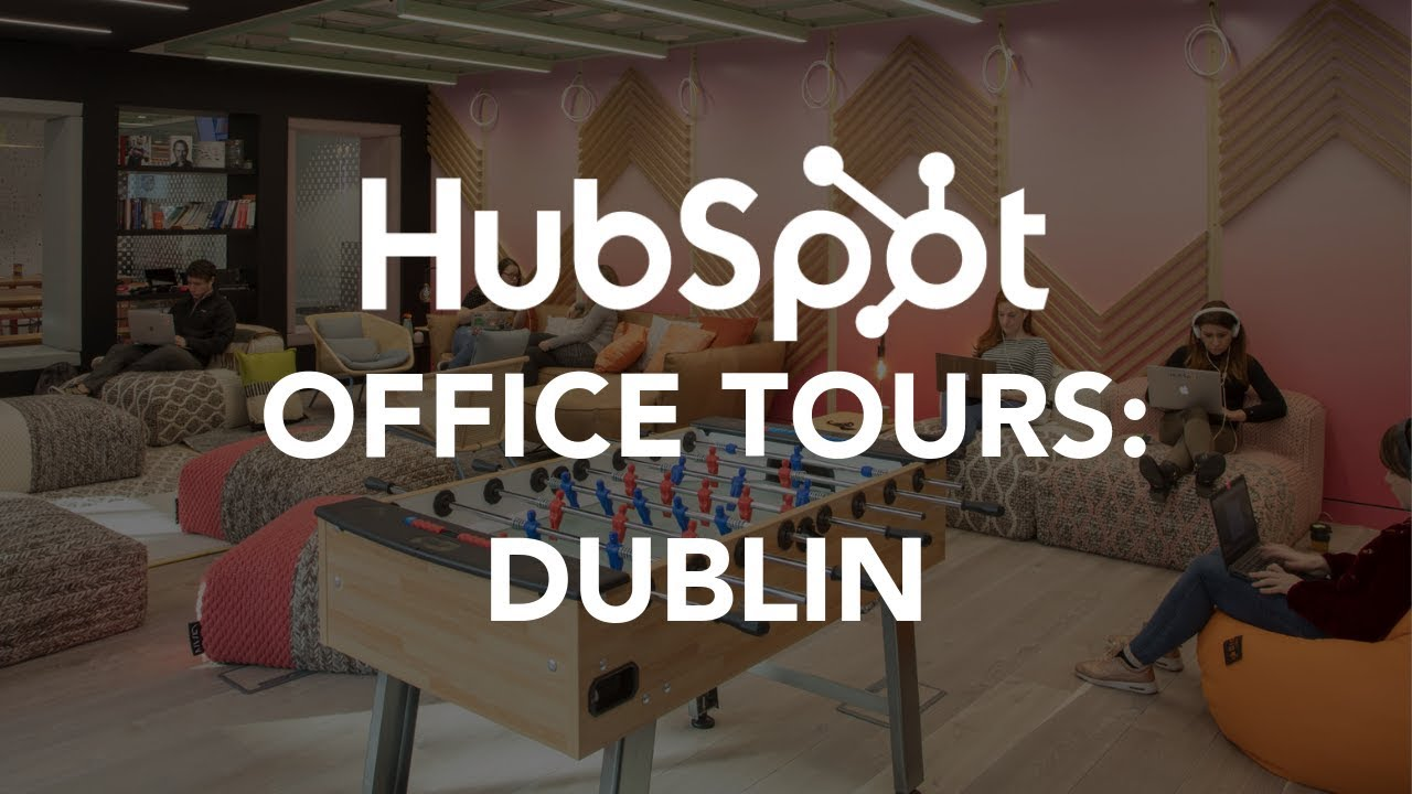Hubspot Office Tours Dublin Youtube