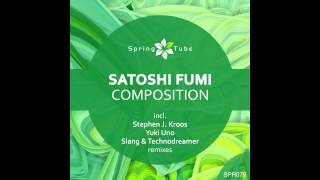 Satoshi Fumi - Composition (Yuki Uno Remix) [SPR079]