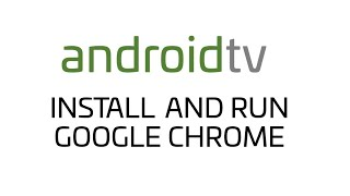 Download lagu Android TV - How do I install and run Google Chrome on my TV?