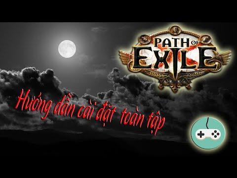Hướng dẫn cài đặt Game Path of Exile từ A đến Z - Instructions for installing Game Path of Exile