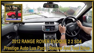 Virtual Video Test Drive in our 2012 12 LAND ROVER RANGE ROVER EVOQUE 2 2 SD4 Prestige Auto Lux Pack