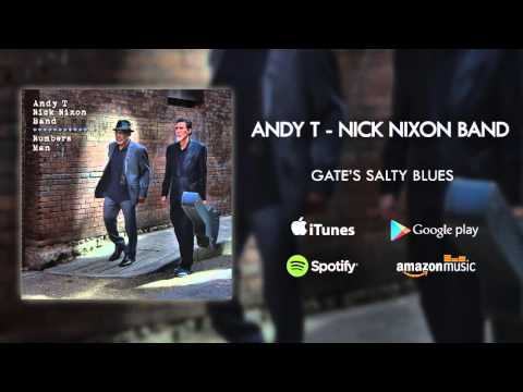 Andy T - Nick Nixon Band - Gate's Salty Blues