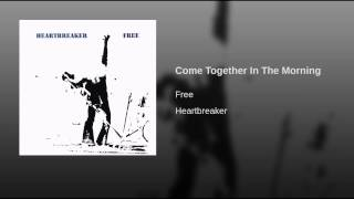 Come Together In The Morning