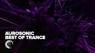 Aurosonic - Best of Trance [FULL ALBUM - OUT NOW] (RNM)