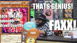 """Trickster Lycorissica: each time your opponent draws? THAT'S GENIUS!................ """"FAXX"""""""