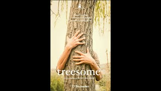 Treesome (Directed by Pietro Frascarelli) Short Movie