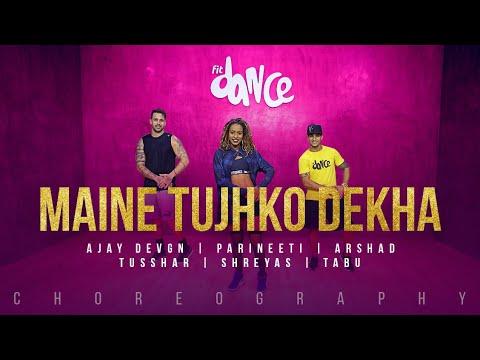 Maine Tujhko Dekha - Ajay Devgn   Parineeti   Arshad   Tusshar   Shreyas   Tabu   FitDance Channel