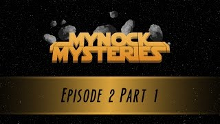 Mynock Mysteries - Star Wars: Edge of the Empire Episode 2 Part 1
