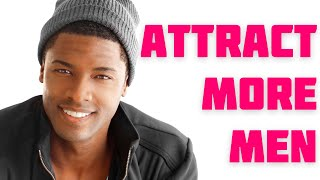 ATTRACT MEN USING YOUR FEMININE ENERGY (WARNING: REALLY WORKS!)