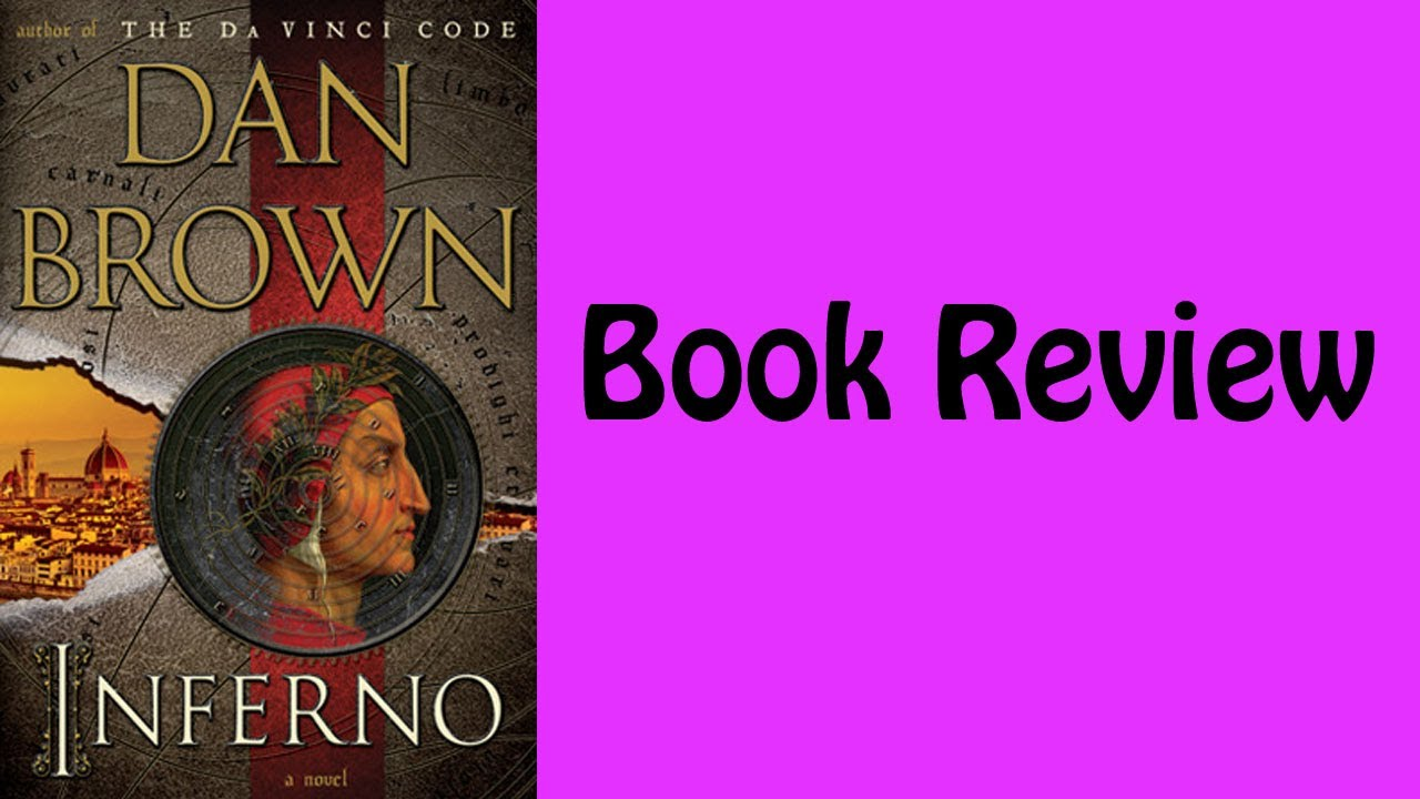 a study of the book inferno by dan brown Stop this is a spoiler page for inferno by dan brown this page is 100% let it all be discussed spoilers spoilers and more spoilers galore this page is for those of us who have read inferno and wish to talk about it freely.