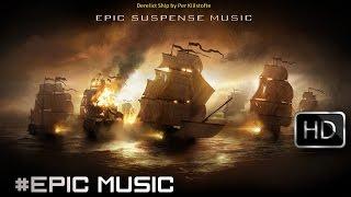Epic Suspense Music Soundtrack   Derelict Ship by Per Kiilstofte   Royalty Free Music