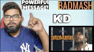 Badmash Bolu Su (Official Video) || KD - Desi Rock || Rap Song || New Haryanvi Song 2021 (REACTION)