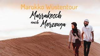 Marokko Wüstentour - Marrakesch nach Merzouga l Kosten, Sehenswürdigkeiten &Co. l What
