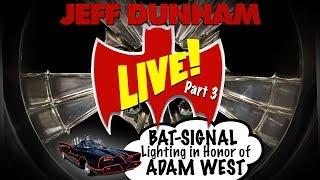 LIVE! BAT-SIGNAL lighting in honor of ADAM WEST Part 3   JEFF DUNHAM