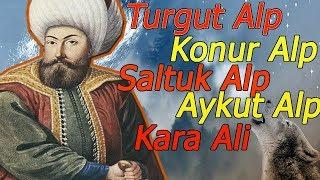 Osman Gazi'yle Beraber Savaşan 5 Kahraman Alp ''Diriliş Ertuğrul''