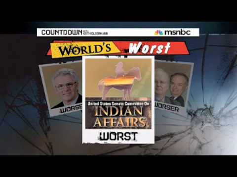Worst Person - Senate Committee on Indian Affairs