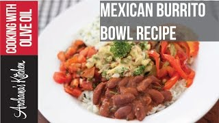 Red Bean Mexican Burrito Bowl Recipe - Roz Ka Khana With Figaro Olive Oil