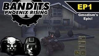Bandits: Phoenix Rising (2002) Epic Playthrough!!! - EP 1