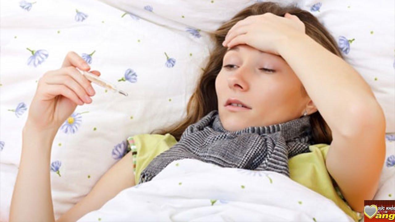Người bị sốt - Nên và không nên ăn gì khi bị sốt?