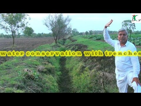 Water conservation with trenches - Farm Innovator Subhash Sharma 13