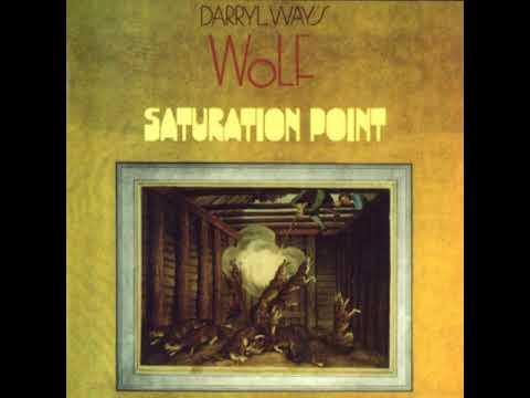 Darryl Way s Wolf - Saturation Point 1973 full album