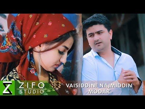 Вайсиддини Начмиддин - Модар (Клипхои Точики 2019)