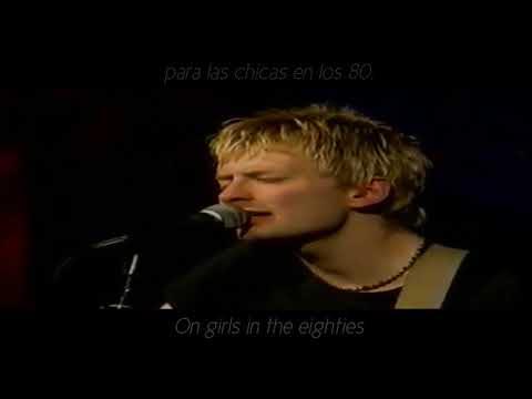 Radiohead Fake Plastic Trees Subtitulada en Español + Lyrics
