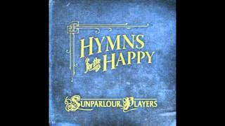 Sunparlour Players - Pacifist
