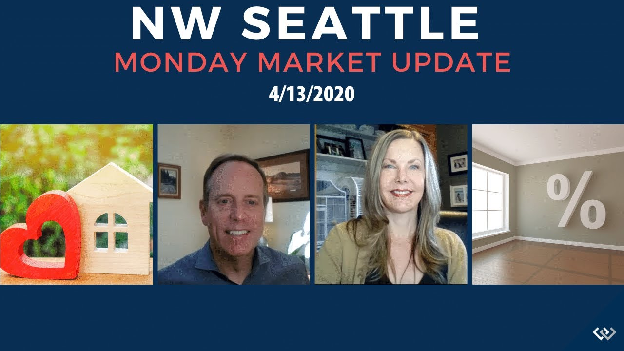 Monday NW Seattle Real Estate Market Update 4.13.20