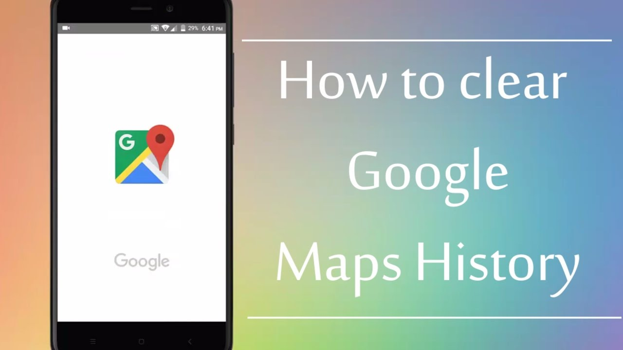 on clear history google maps
