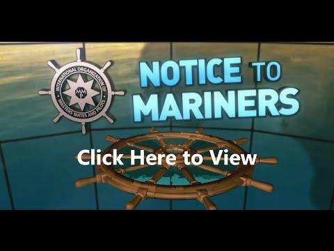 Notice to Mariners - Sea Strangulation