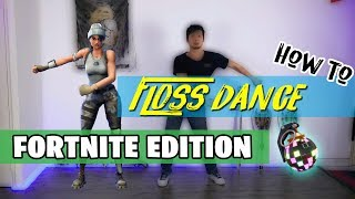 How To Do The FLOSS DANCE Step By Step (FORTNITE) + Bonus Moves
