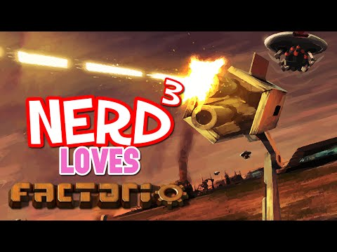 Nerd³ Loves... Factorio