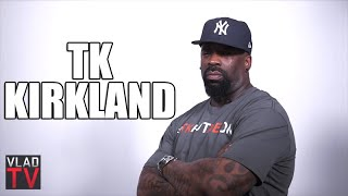 TK Kirkland: I Know Tank isn't Gay, I've Known Him Since He was a Teenager (Part 7)